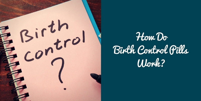How Do Birth Control Pills Work